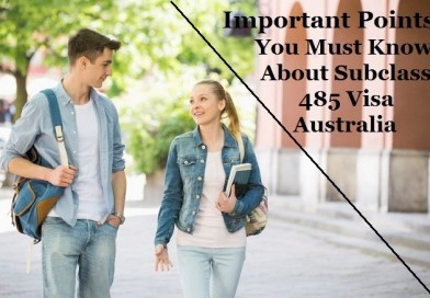 Important Points You Must Know About Subclass 485 Visa Australia